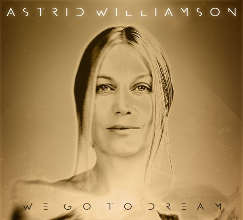 We Go To Dream - Astrid Williamson